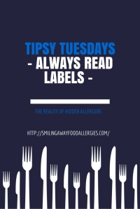 TIPSy TUESDAYS – Always Read Labels –