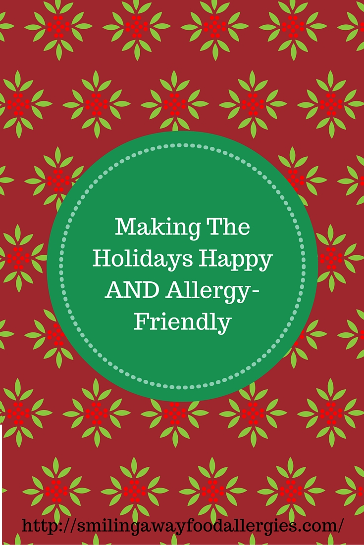 Making The Holidays Happy AND Allergy-Friendly