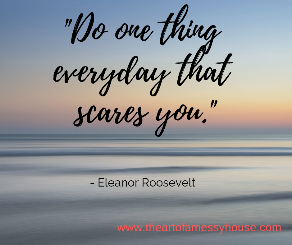 Do one thing everyday that scares you._ (1).png